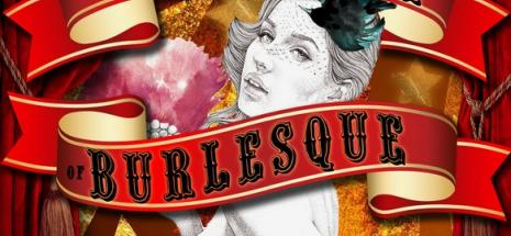 The History of Burlesque 13th July